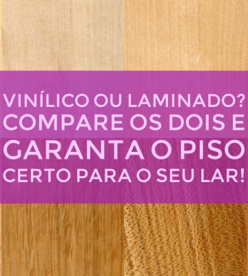 Pisos vinílicos e laminados