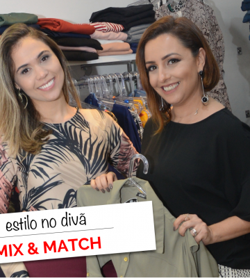 Mix and Match - Estilo no Divã